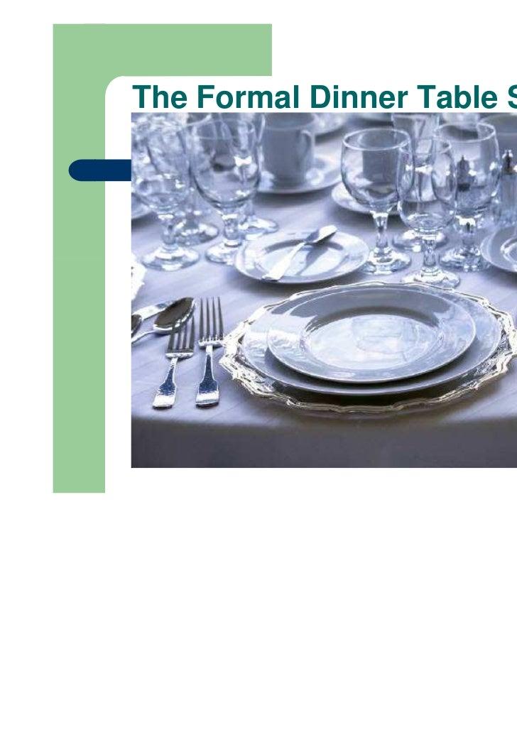 The Formal Dinner Table Setting