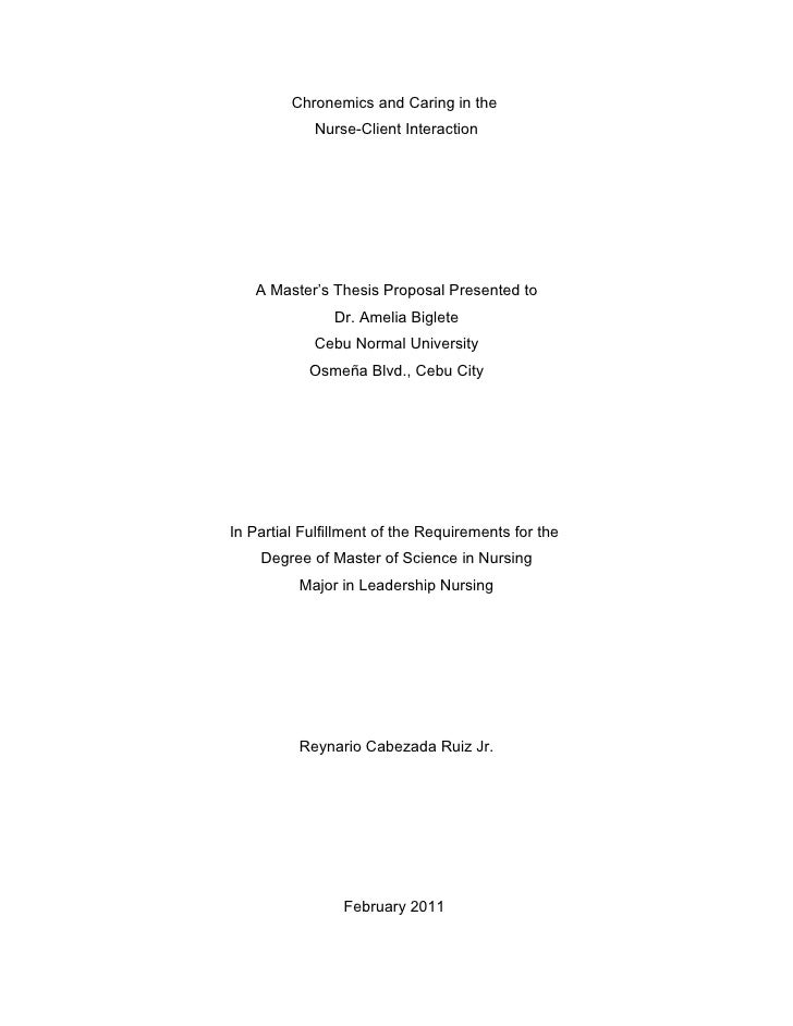 Chronemics and Caring in the            Nurse-Client Interaction   A Master's Thesis Proposal Presented to               D...