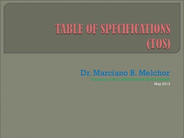 Dr. Marciano B. Melchor  University of Ha'il, KINGDOM OF SAUDI ARABIA                                      May 2013