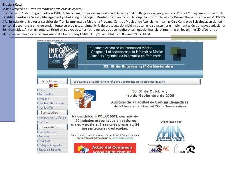 """Graciela KusaSesión Auspiciada """"Data warehouse y tableros de control""""Licenciada en Sistemas graduada en 1986. Actualicé mi..."""