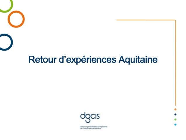 Retour d'expériences Aquitaine