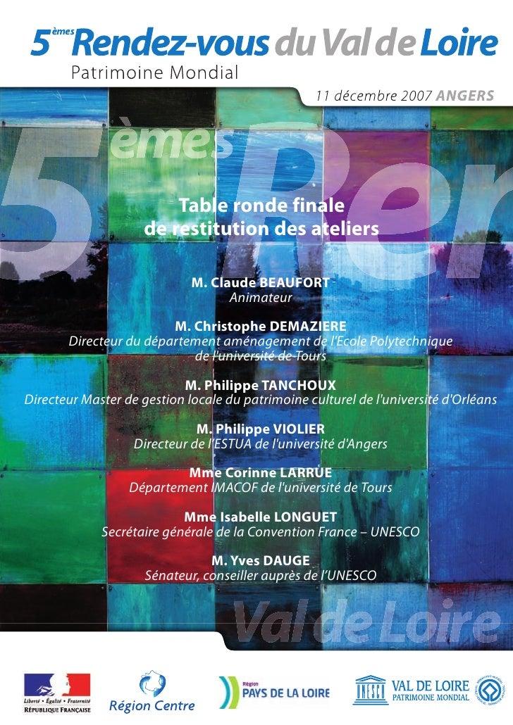 Table ronde finale                      de restitution des ateliers                               M. Claude BEAUFORT      ...