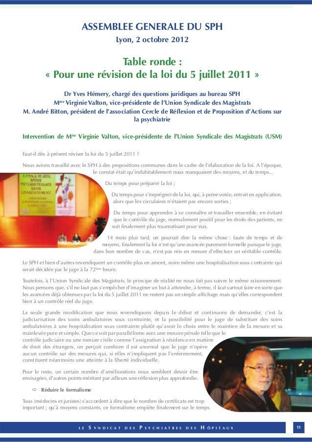 ASSEMBLEE GENERALE DU SPH  Lyon, 2 octobre 2012  Table ronde :  « Pour une révision de la loi du 5 juillet 2011 »  Dr Yves...