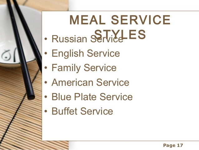 Page 16; 17. MEAL SERVICE STYLES\u2022 Russian Service\u2022 English ...  sc 1 st  SlideShare & Table setting and meal service