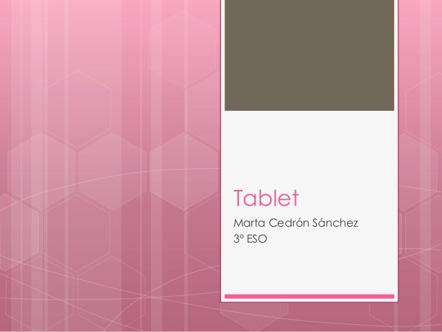 TabletMarta Cedrón Sánchez3º ESO