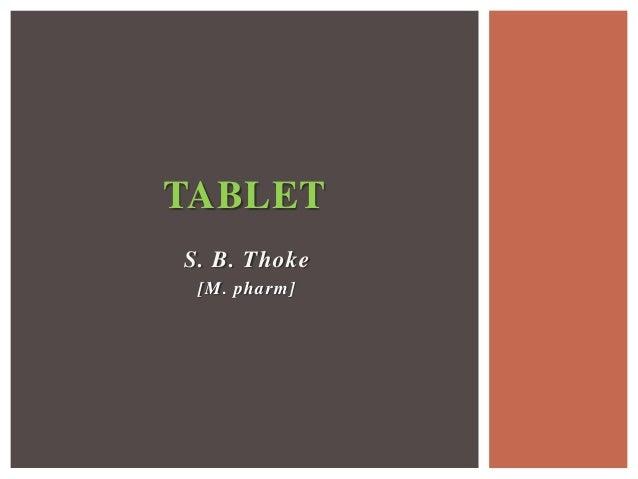 TABLET S. B. Thoke [M. pharm]