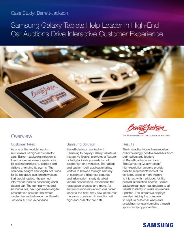 Case Study: Barrett-Jackson Samsung Galaxy Tablets Help Leader in High-End Car Auctions Drive Interactive Customer Experie...