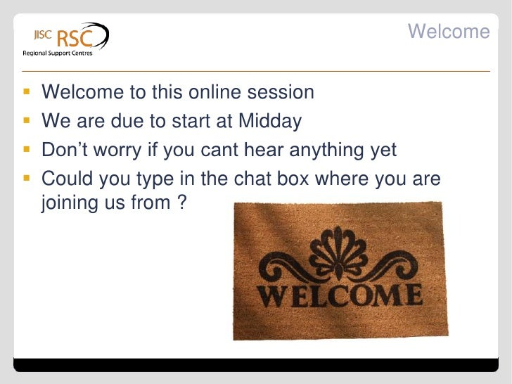 Welcome   Welcome to this online session   We are due to start at Midday   Don't worry if you cant hear anything yet  ...