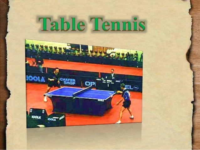  also called ping pong)   it is a sport in which two or four players hit a  lightweight ball back and forth using a tabl...
