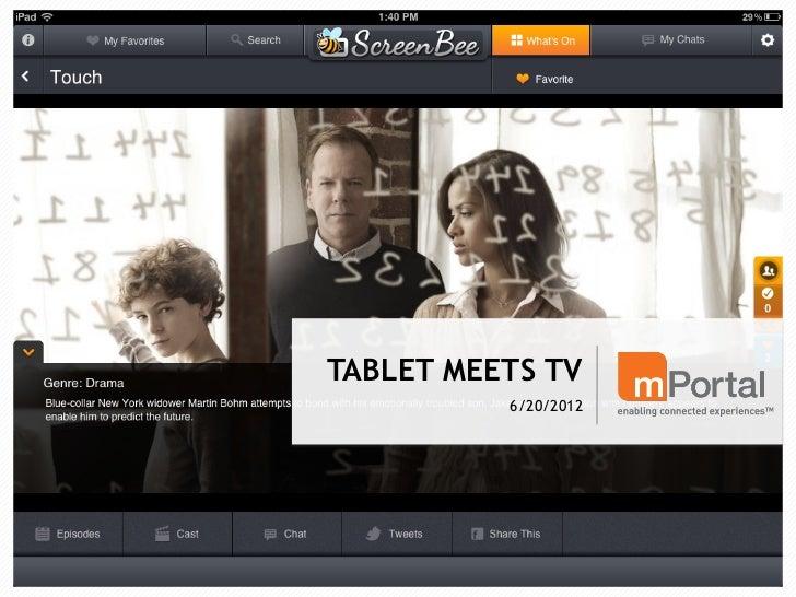 TABLET MEETS TV          6/20/2012