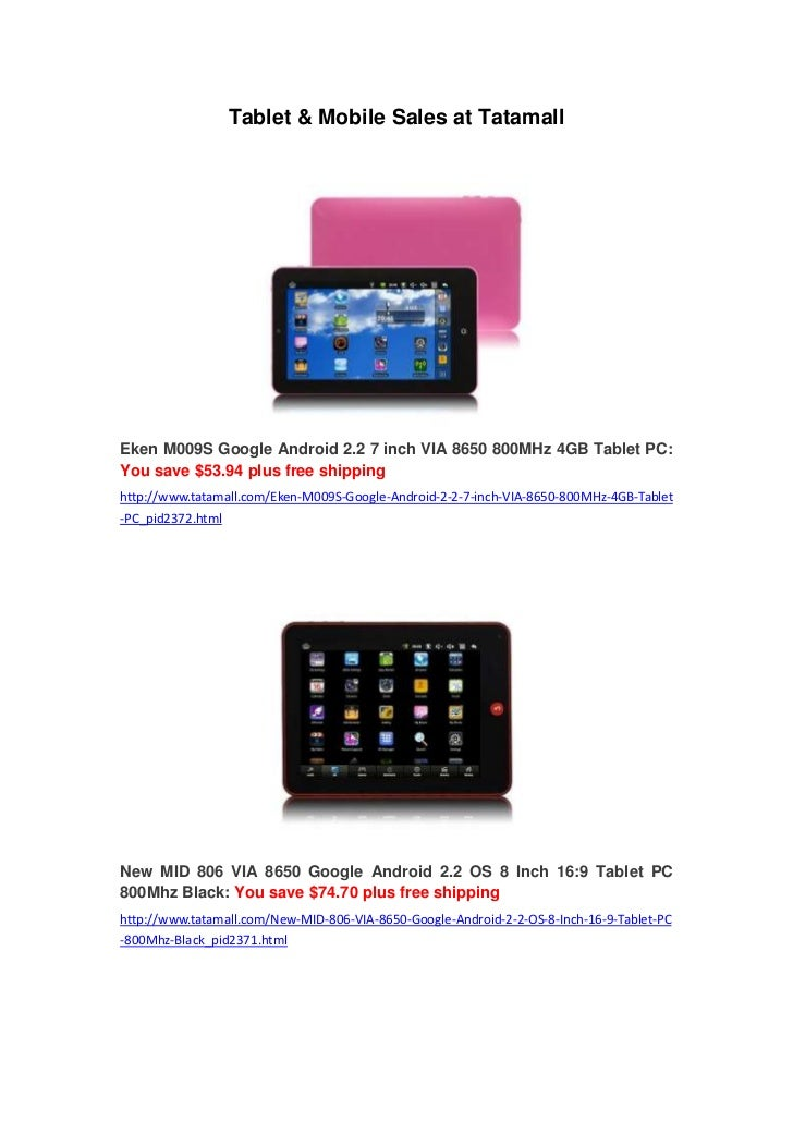 Tablet & Mobile Sales at TatamallEken M009S Google Android 2.2 7 inch VIA 8650 800MHz 4GB Tablet PC:You save $53.94 plus f...