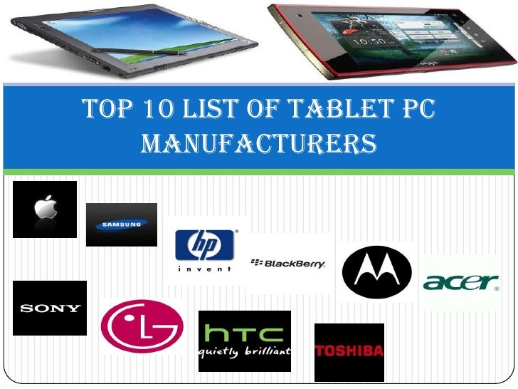 Top 10 List of Tablet PC    Manufacturers