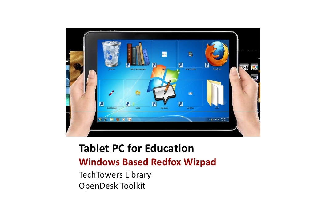 Tablet PC for EducationWindows Based Redfox WizpadTechTowers LibraryOpenDesk Toolkit