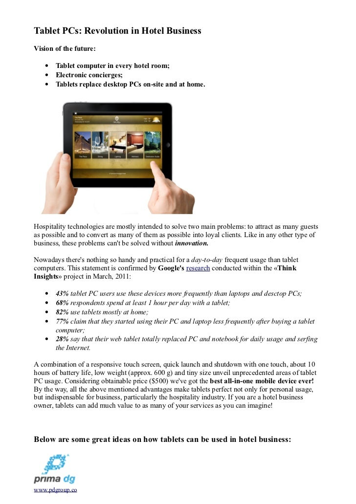 Tablet PCs: Revolution in Hotel BusinessVision of the future:   •   Tablet computer in every hotel room;   •   Electronic ...