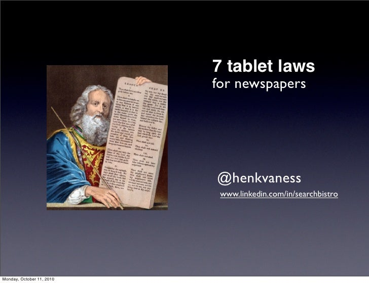 Seven laws for tablets and newspapers - how to use the Android and iPad tablets to get the most audience