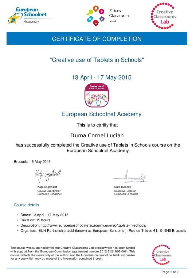 """Duma Cornel Lucian """"Creative use of Tablets in Schools"""" Katja Engelhardt Course Coordinator European Schoolnet 13 April - ..."""