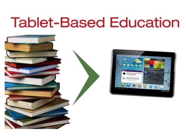 educational technology 2 lesson 18 Tablets for textbooks in schools