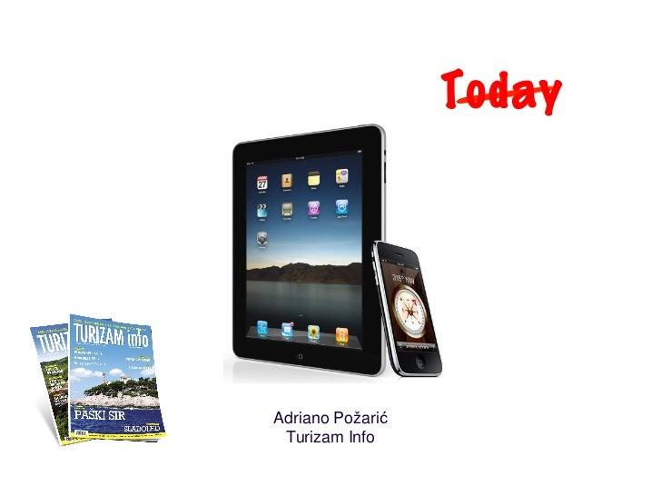 TodayAdriano Požarić Turizam Info