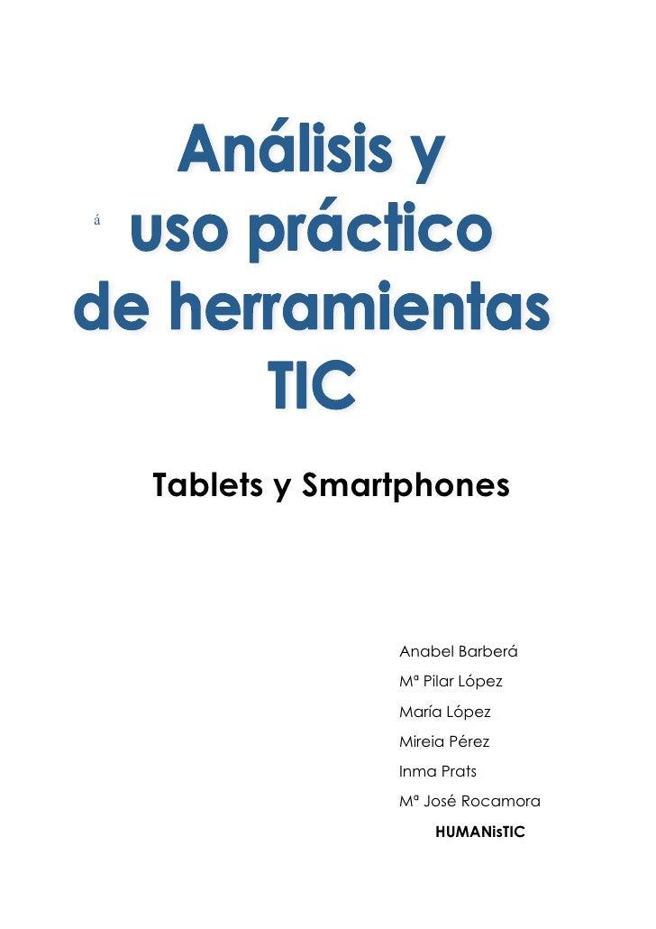 á    Tablets y Smartphones                  Anabel Barberá                  Mª Pilar López                  María López   ...