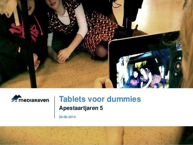 Apestaartjaren 5 Tablets voor dummies 20-05-2014