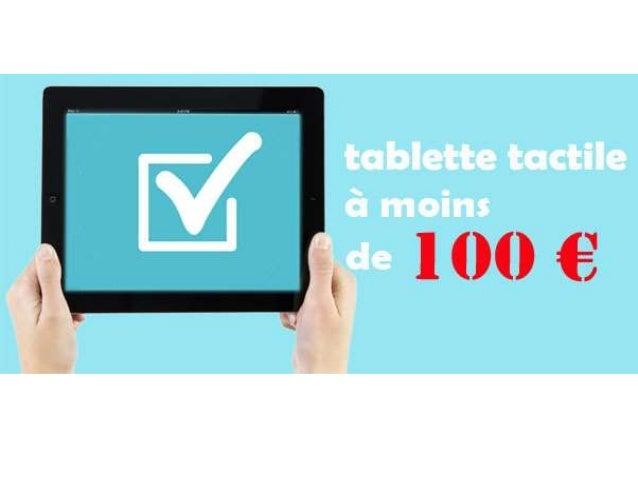 Meilleure tablette tactile pas cher à moins de 100 euro • Si vous voulez acheter une tablette tactile, vous devez tenir co...