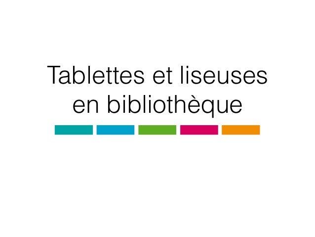 Tablettes et liseuses en bibliothèque