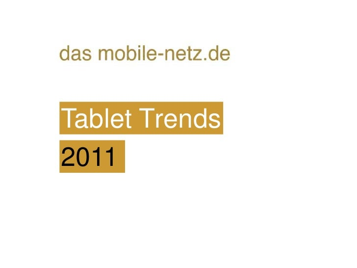 Tablet Trends<br />2011<br />