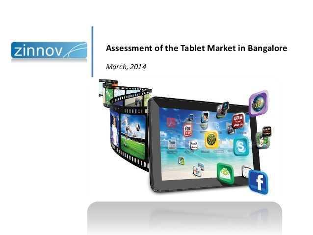 Assessment of the Tablet Market in Bangalore March, 2014