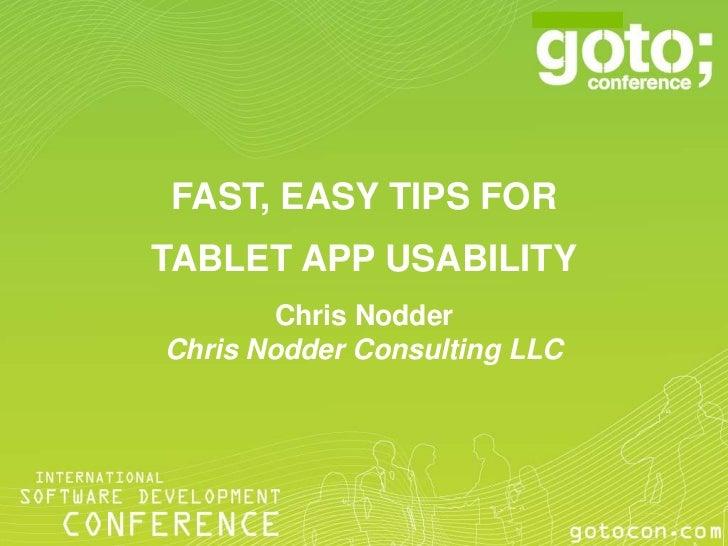 FAST, EASY TIPS FORTABLET APP USABILITY        Chris NodderChris Nodder Consulting LLC