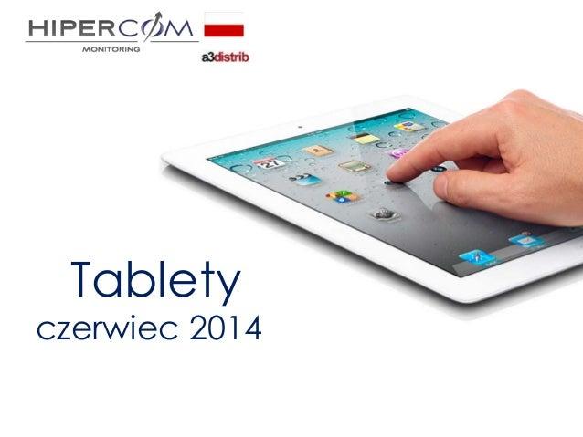 Tablety czerwiec 2014