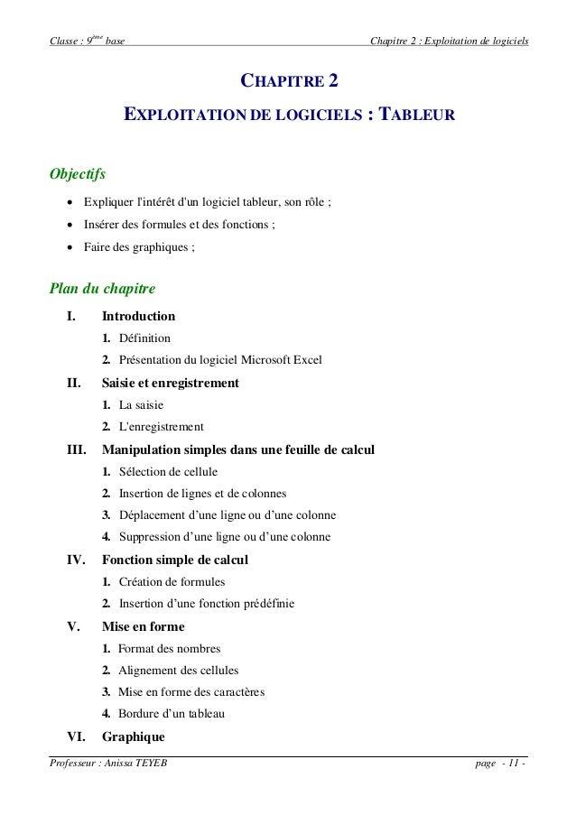 Classe : 9ème base Chapitre 2 : Exploitation de logiciels Professeur : Anissa TEYEB page - 11 - CHAPITRE 2 EXPLOITATION DE...