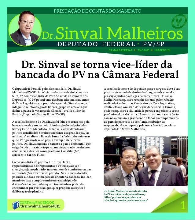 DEPUTADO FEDERAL  PV/SP PRESTAÇÃO DE CONTAS DO MANDATO CÂMARA FEDERAL ANO 2015 NÚMERO 02 Dr. Sinval se torna vice-líder d...