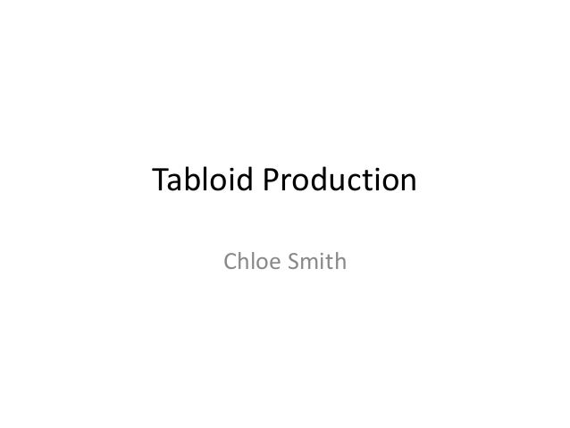 Tabloid Production Chloe Smith