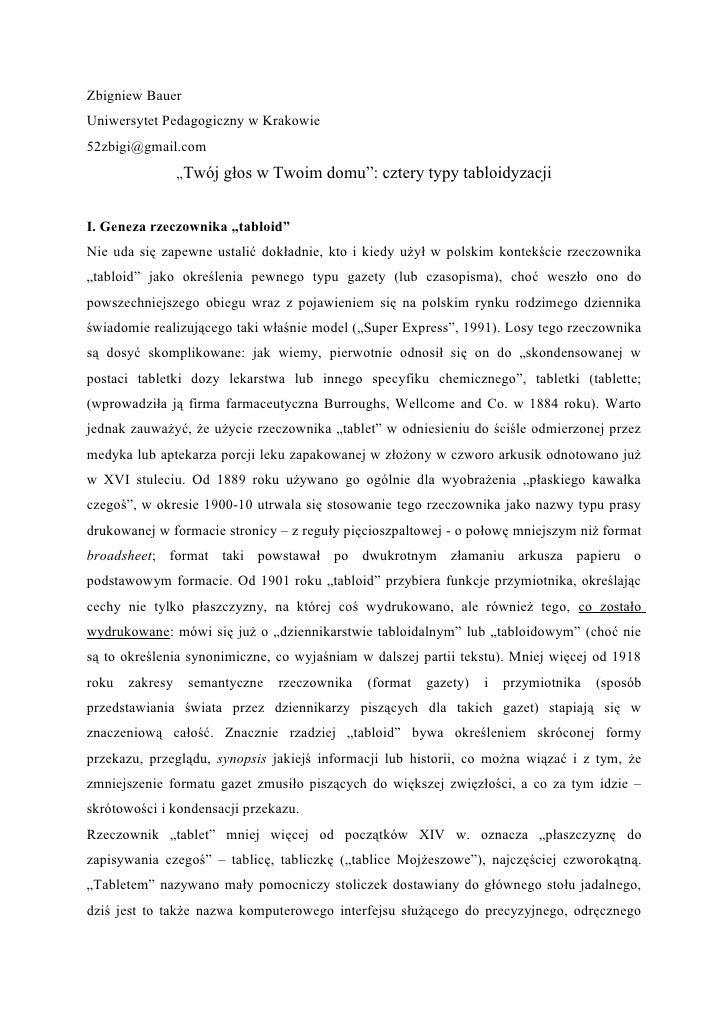"""Zbigniew Bauer Uniwersytet Pedagogiczny w Krakowie 52zbigi@gmail.com                  """"Twój głos w Twoim domu"""": cztery typ..."""