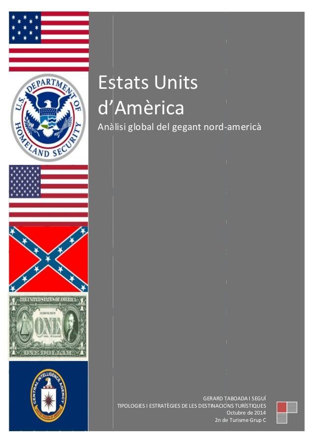 Estats Units d'Amèrica Anàlisi global del gegant nord Estats Units d'Amèrica Anàlisi global del gegant nord- GERARD TABOAD...