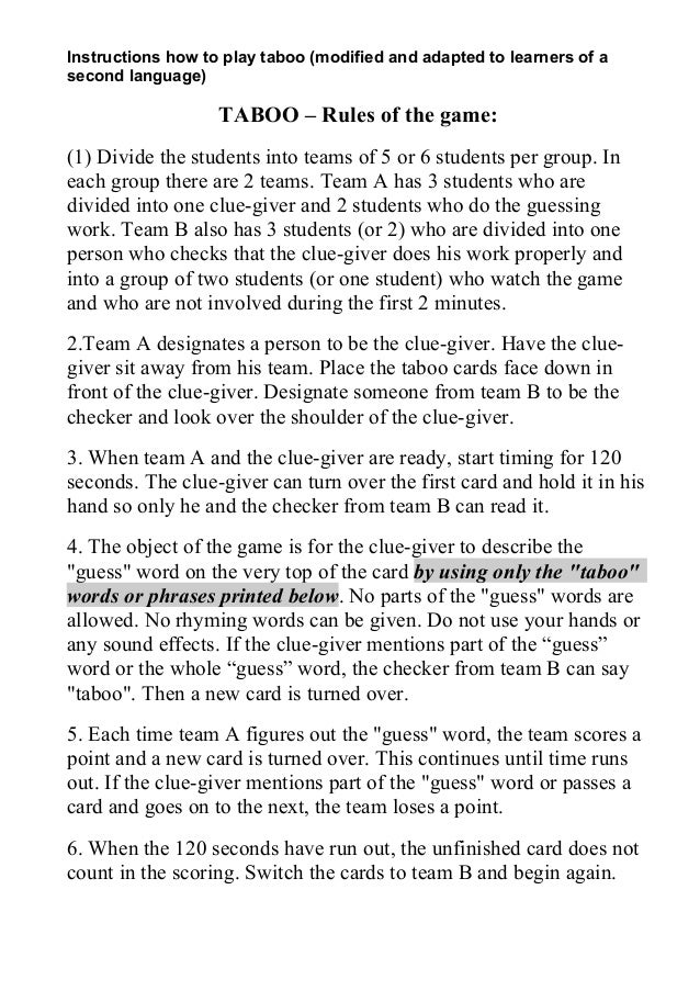 Instructions how to play taboo (modified and adapted to learners of a second language)  TABOO – Rules of the game: (1) Div...