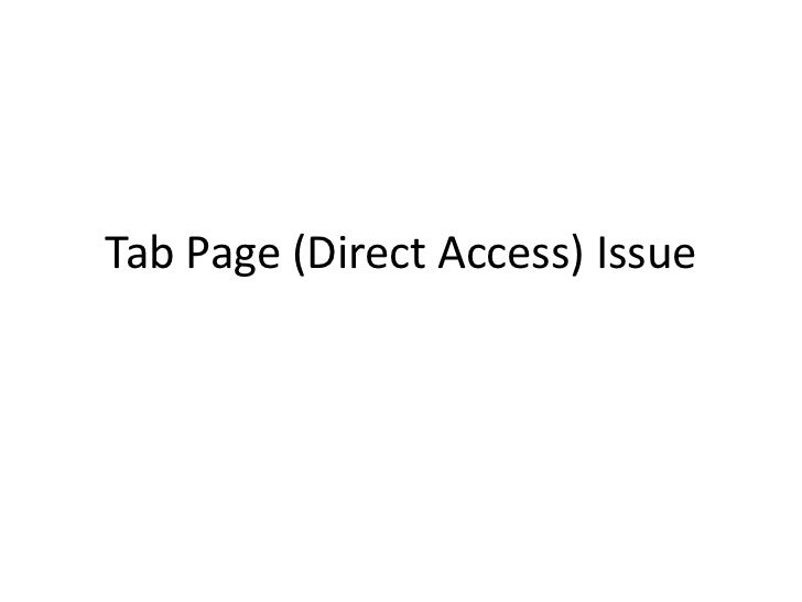 Tab Page (Direct Access) Issue<br />