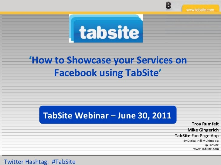 ' How to Showcase your Services on Facebook using TabSite ' Troy Rumfelt Mike Gingerich TabSite  Fan Page App By Digital H...