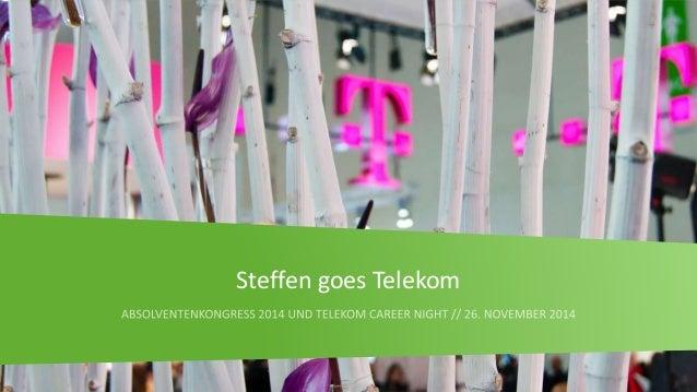 1  Steffen goes Telekom