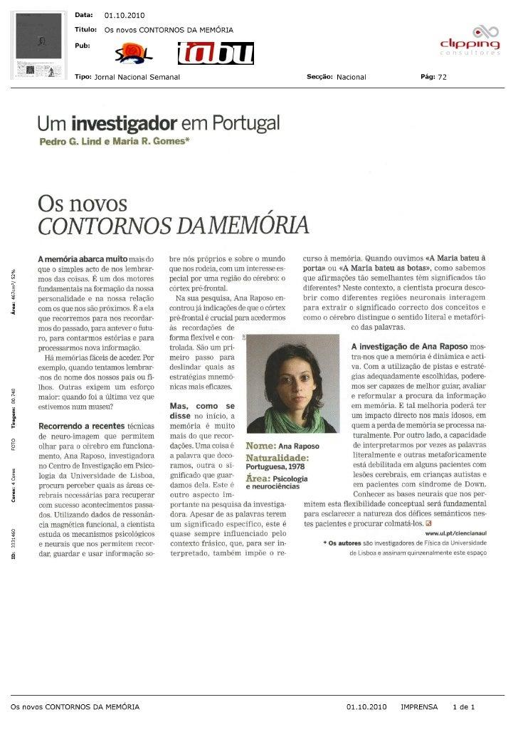 Um investigador               em Portugal Pedro G. Lind e Maria R. Gomes*     Os novos CONTORNOS DAMEMORIA