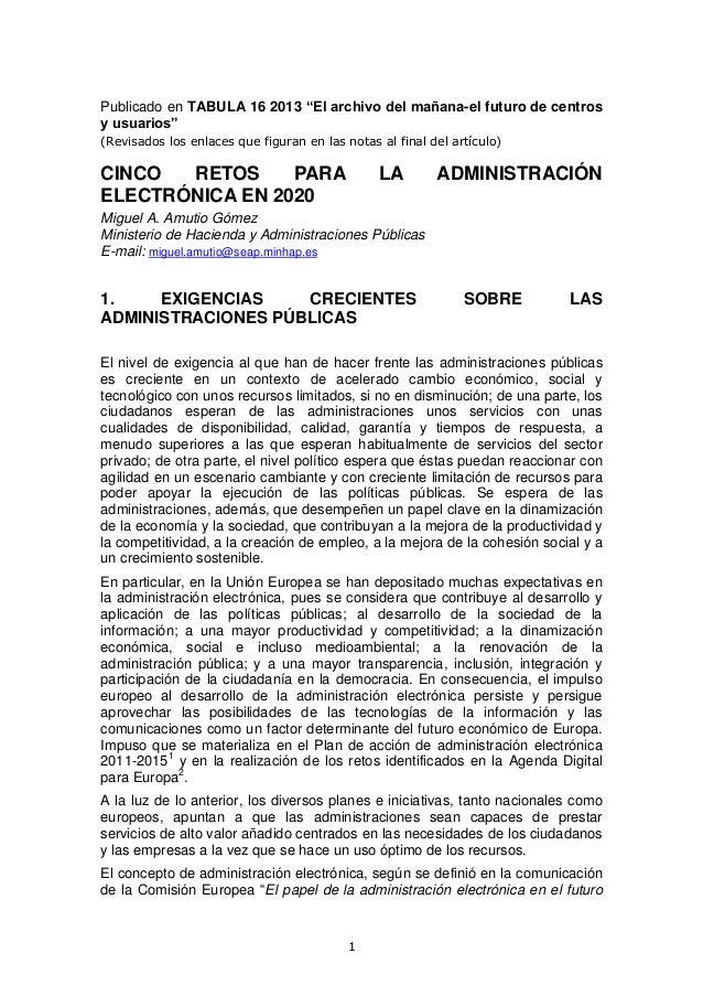 """Publicado en TABULA 16 2013 """"El archivo del mañana-el futuro de centros y usuarios"""" (Revisados los enlaces que figuran en ..."""