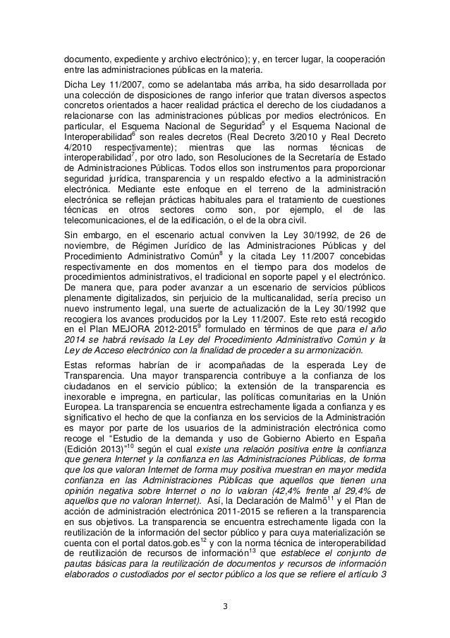 documento, expediente y archivo electrónico); y, en tercer lugar, la cooperación entre las administraciones públicas en la...