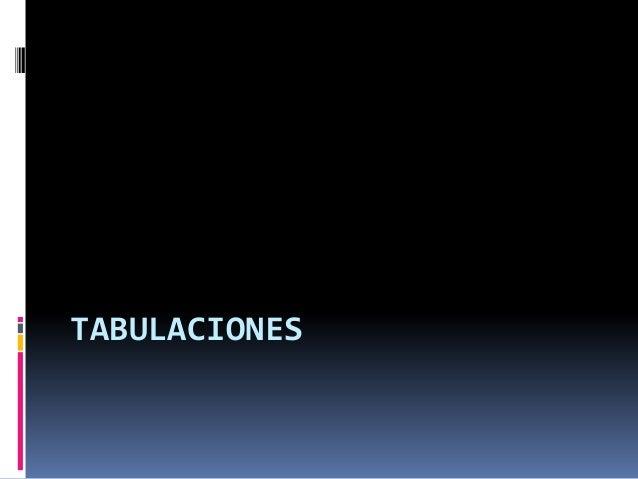 TABULACIONES