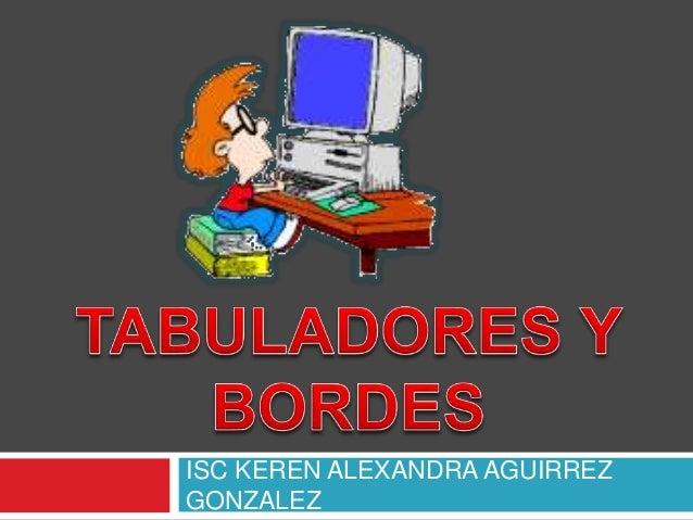 ISC KEREN ALEXANDRA AGUIRREZ GONZALEZ