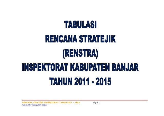 RENCANA STRATEGI INSPEKTORAT TAHUN 2011 - 2015 Page 1 Pemerintah Kabupaten Banjar