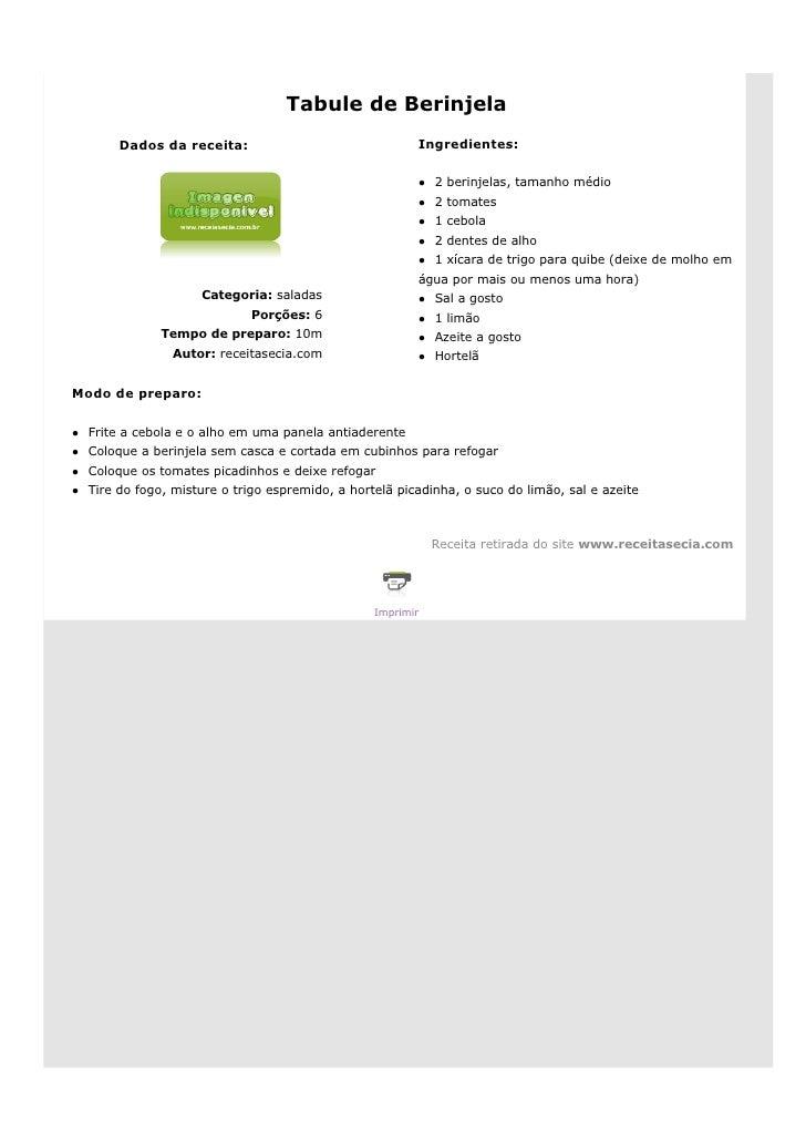 Tabule de Berinjela        Dados da receita:                                Ingredientes:                                 ...