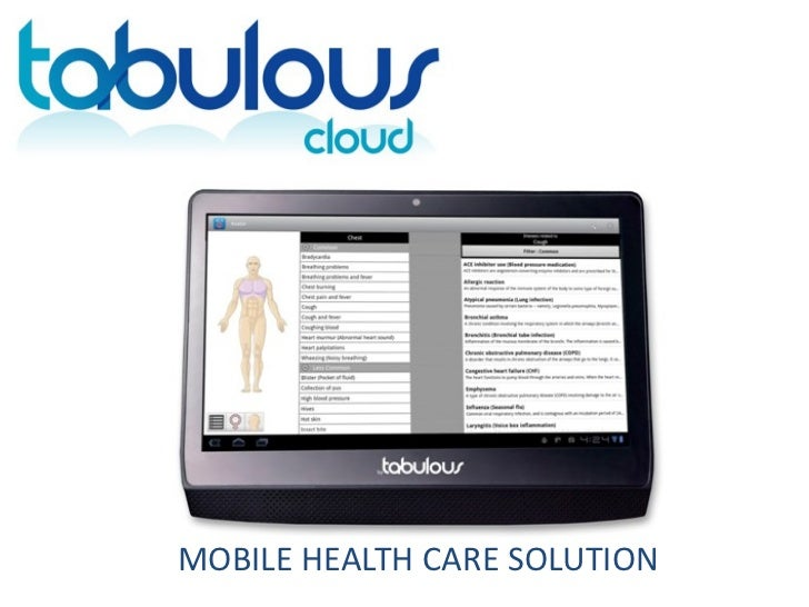 MOBILE HEALTH CARE SOLUTION