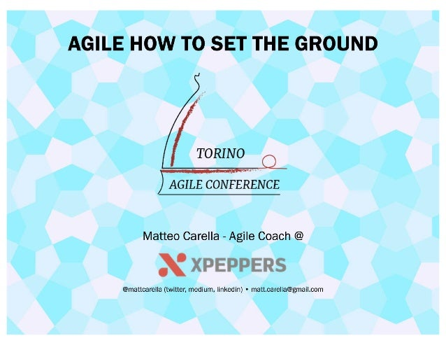 Agile: how to set the ground