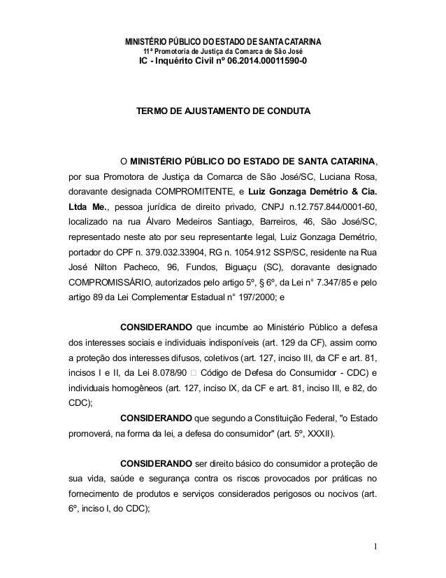 MINISTÉRIO PÚBLICO DO ESTADO DE SANTA CATARINA 11ª Promotoria de Justiça da Comarca de São José IC - Inquérito Civil nº 06...