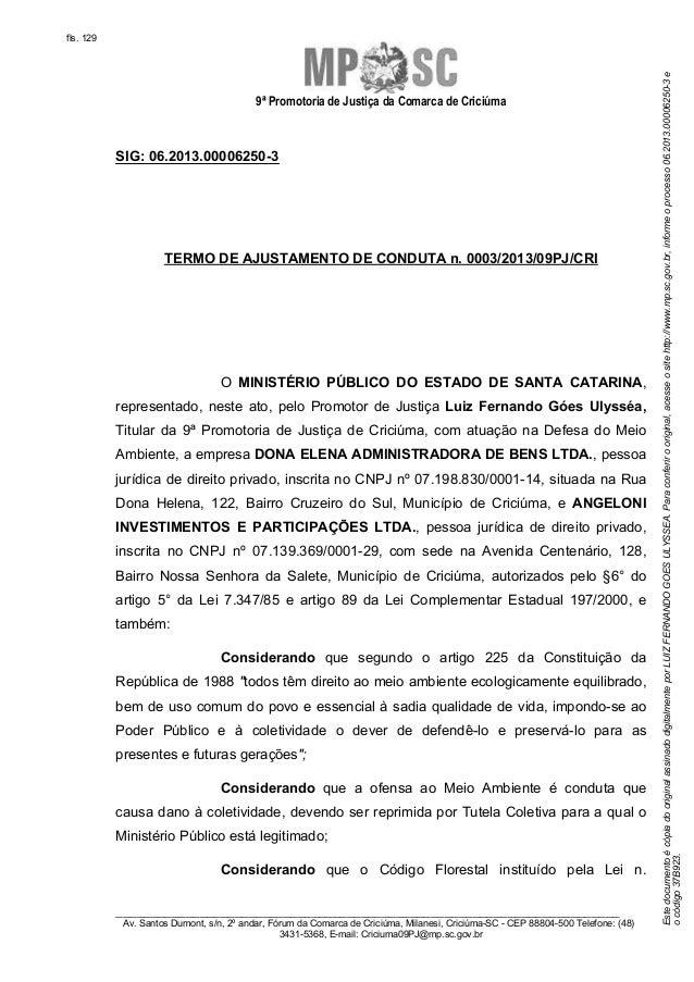 9ª Promotoria de Justiça da Comarca de Criciúma  SIG: 06.2013.00006250-3  TERMO DE AJUSTAMENTO DE CONDUTA n. 0003/2013/09P...